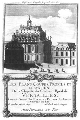 The Royal Chapel, illustration from 'Les Plans, Coupes, Profils et Elevations de la Chapelle du Chateau Royal de Versailles'