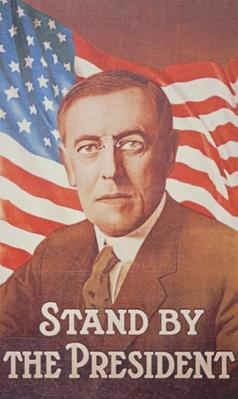 'Stand by the President', poster depicting Woodrow Wilson (1856-1924) 1917 (colour litho) by American School, (20th century)