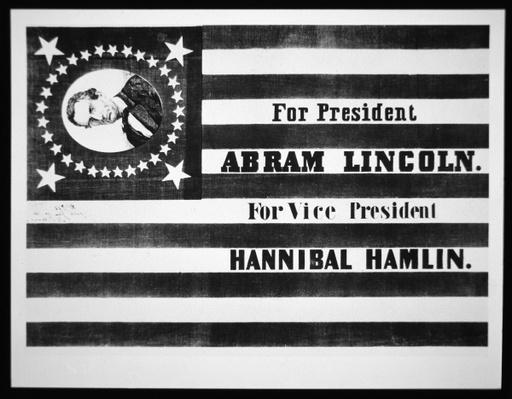 Presidential Campaign flag of Abraham Lincoln for President and Hannibal Hamlin for Vice President, 1860 (litho) by American School, (19th century)