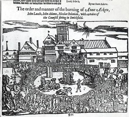 The Martyrdom of Anne Askew, John Lacels, John Adams and Nicolas Belenian at Smithfield, from 'Acts and Monuments' by John Foxe