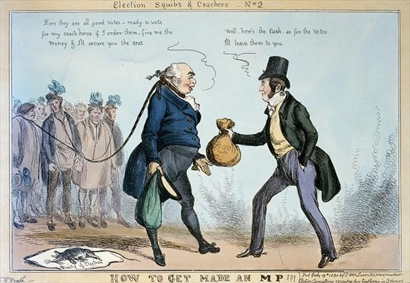 How to get made an MP, 19th July 1830