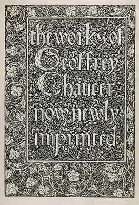 Title Page, from 'The Works of Geoffrey Chaucer now newly Imprinted', engraved by William Morris