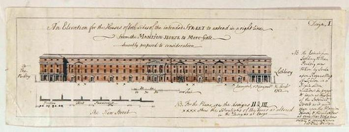 Design for 'the Houses of both sides of the intended Street to extend in a right line from the Mansion-House to More-Gate humbly proposed to consideration', 1762