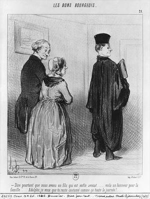 Series 'Les Bons Bourgeois', Isn't it marvellous to have a son who is a lawyer, plate 21, illustration from 'Le Charivari', 27th October 1846