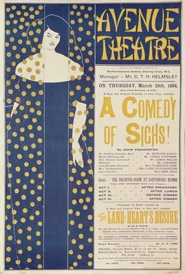 Poster advertising 'A Comedy of Sighs', a play by John Todhunter, 1894