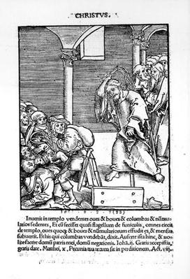 Christ Driving the Tradesmen and Money Lenders from the Temple from 'Passional Christi und Antichristi' by Philipp Melanchthon, published in 1521