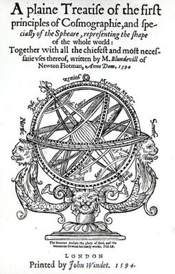 Frontispiece from 'A Plain Treatise of the First Principles of Cosmographie' by Thomas Blundeville, published in 1594