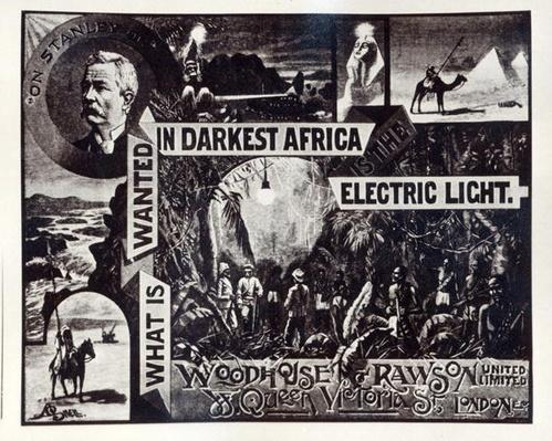 'What is Wanted in Darkest Africa is the Electric Light', advertisement for Woodhouse & Rawson ltd