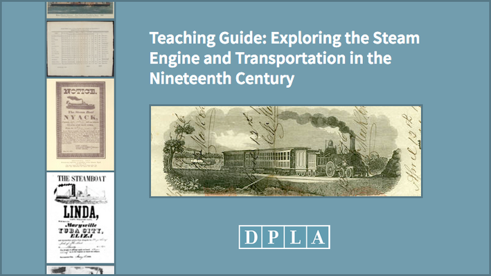 Teaching Guide: Exploring the Steam Engine and Transportation in the Nineteenth Century