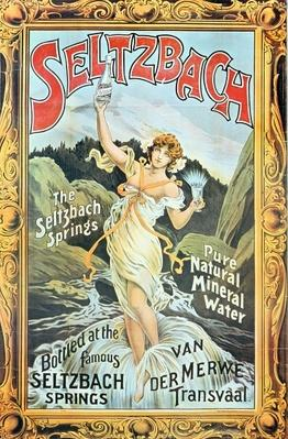 Poster advertising 'Seltzbach' pure natural mineral water from the Seltzbach Springs, Van der Merwe, Transvaal, 1890s