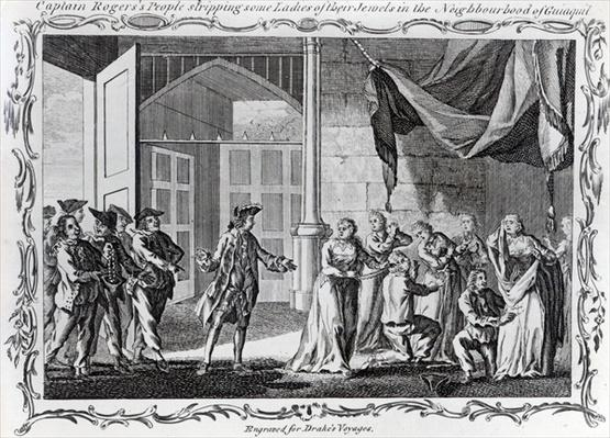 Captain Rogers' People stripping some Ladies of their Jewels in the Neighbourhood of Guiaquil, 1765
