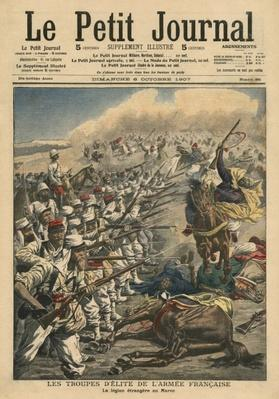 Elite troops of French army, French Foreign Legion in Morocco, illustration from 'Le Petit Journal', supplement illustre, 6th October 1907