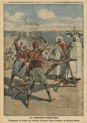 Moroccan barbarity, how the sailors on strike are treated, illustration from 'Le Petit Journal', supplement illustre, 24th April 1910