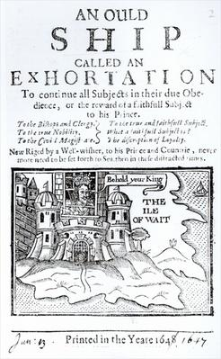 'An Ould Ship called an Exhortation', Charles I imprisoned at Carisbrooke Castle on the Isle of Wight, c.1647