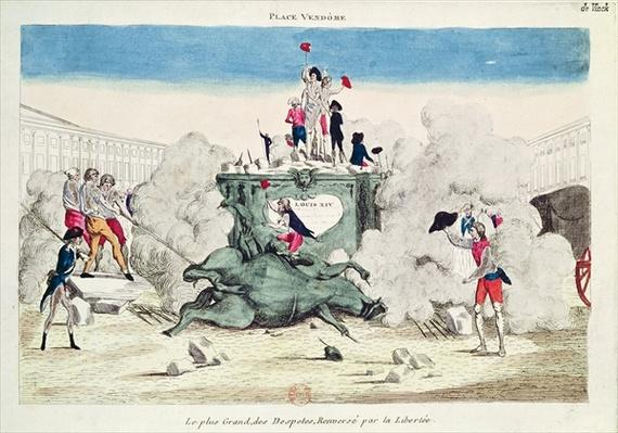 Liberty toppling the statue of the Greatest Despot in the Place Vendome on 11th August 1792, 1792
