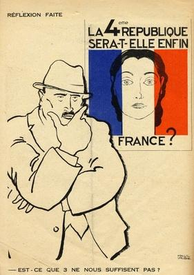 Will the 4th Republic still be France? Isn't 3 enough?, from 'Le Temoin', 1933-35