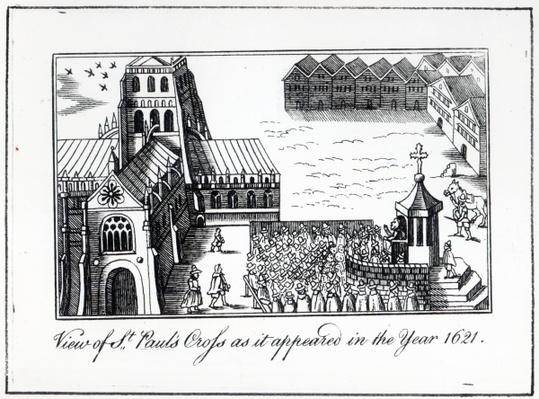 View of St. Paul's Cross as it appeared in the year 1621