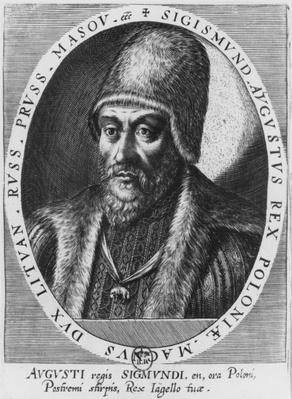 Sigismund II Augustus, King of Poland and Grand Duke of Lithuania
