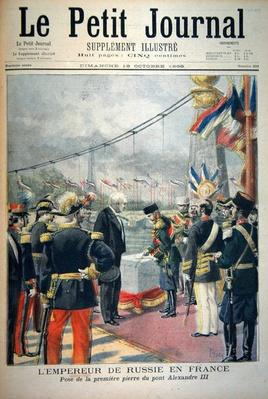 Title page depicting the Emperor of Russia in Frence laying the first stone of Pont Alexandre III, illustration from the illustrated supplement of Le Petit Journal, 18th October, 1896