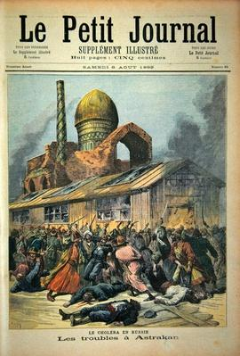Title page depicting the troubles in Astrakhan during the time of cholera in Russia, illustration from the illustrated supplement of Le Petit Journal, 6th August, 1892