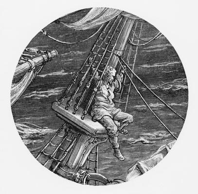 The Mariner aloft in the poop of the ship, scene from 'The Rime of the Ancient Mariner' by S.T. Coleridge, published by Harper & Brothers, New York, 1876