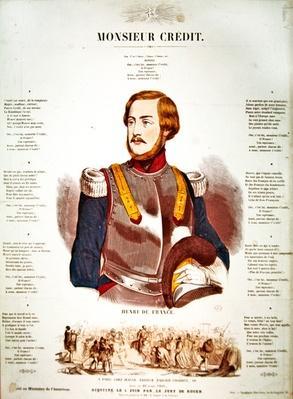'Monsieur Credit', French Royalist propaganda eulogising Henri Charles Ferdinand Marie Dieudonne de France, Duc de Bordeaux, Comte de Chambord