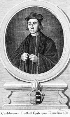 Cuthbert Tunstall, Bishop of Durham