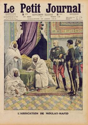 Abdication of Moulay-Hafid, Sultan of Morocco, cover illustration of 'Le Petit Journal', 25 August, 1912