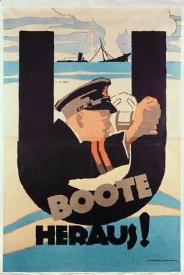 "German World War 1 poster, ""U BOOTE HERAUS"""