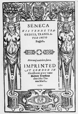 Titlepage to Seneca's 'Tenne Tragedies translated in to English', published in 1581