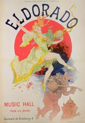 "Poster for ""El Dorado"" by Jules Cheret"