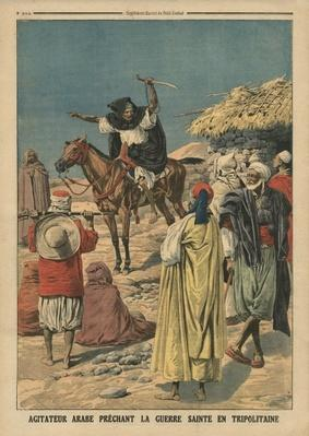 Arab agitator preaching the Holy War in Tripolitania, illustration from 'Le Petit Journal', supplement illustre, 19th November 1911