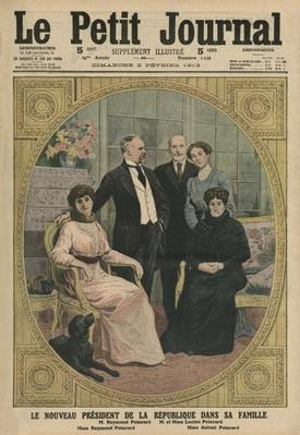 The new President of the French Republic, Raymond Poincare, with his family, front cover illustration from 'Le Petit Journal', supplement illustre, 2nd February 1913 by French School, (20th century)