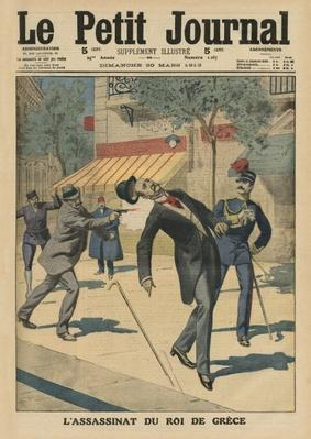 Assassination of George I, King of Greece, front cover illustration from 'Le Petit Journal', supplement illustre, 30th March 1913