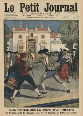 Fatal duel on a stage of a Spanish theatre after the third act of the opera 'Carmen', front cover illustration from 'Le Petit Journal', supplement illustre, 6th April 1913