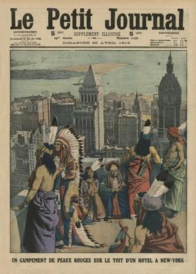 A camp of Redskins on the roof of an hotel at New York, front cover illustration from 'Le Petit Journal', supplement illustre, 20th April 1913