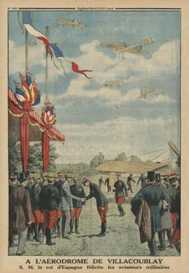 At Villacoublay aerodrome, H. M. Alfonso XIII, King of Spain congratulating the air force aviators, back cover illustration from 'Le Petit Journal', supplement illustre, 18th May 1913