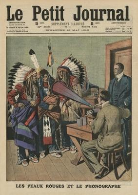 The Redskins and the phonograph, front cover illustration from 'Le Petit Journal', supplement illustre, 25th May 1913