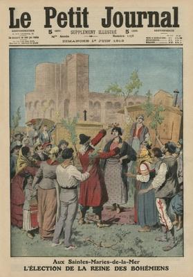 Electing the Queen of the Bohemians, Sainte-Maries-de-la-Mer, front cover illustration from 'Le Petit Journal', supplement illustre, 1st June 1913