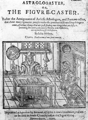Frontispiece to 'Astrologaster, or the Figure-Caster' by John Melton, published in 1620