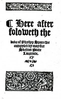 Title Page for 'The Boke of Phyllyp Sparowe' by John Skelton, published c.1550