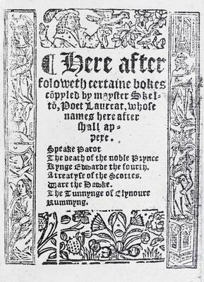 Title Page for 'Certaine Bokes Copyled by Mayster Skelton' by John Skelton, published c.1550