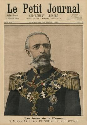 French hosts: His Majesty Oscar II, King of Sweden and Norway, front cover illustration of 'Le Petit Journal', supplement illustre, 26th March 1899