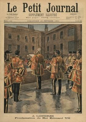 Proclamation of King Edward VII, London, front cover illustration from 'Le Petit Journal', supplement illustre, 10th February 1901