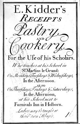 Title Page for 'E. Kidder's Receipts of Pastry and Cookery', by Edward Kidder, published c.1730