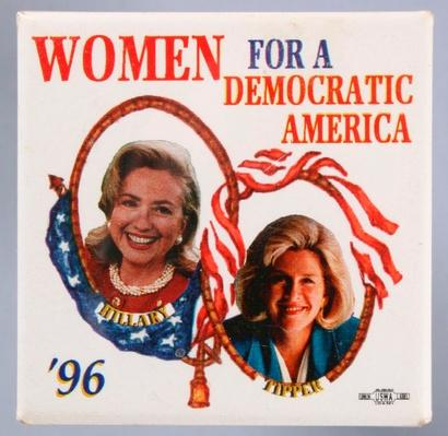 'Women for a Democratic America' Presidential Campaign Button | U.S. Presidential Elections: 1996