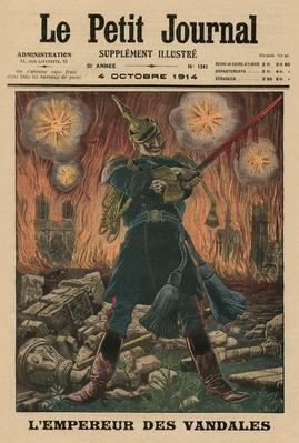 The Vandals' Emperor, front cover illustration from 'Le Petit Journal', supplement illustre, 4th October 1914