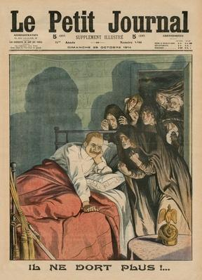 He does not sleep anymore !, front cover illustration from 'Le Petit Journal', supplement illustre, 25th October 1914