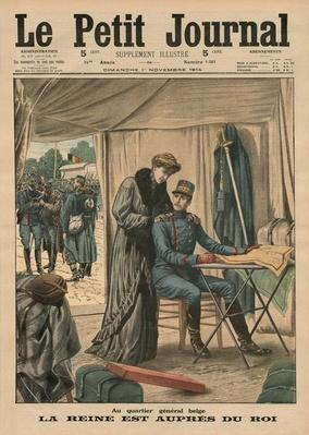 At the Belgian headquarters, the Queen stays with the King, front cover illustration from 'Le Petit Journal', supplement illustre, 1st November 1914