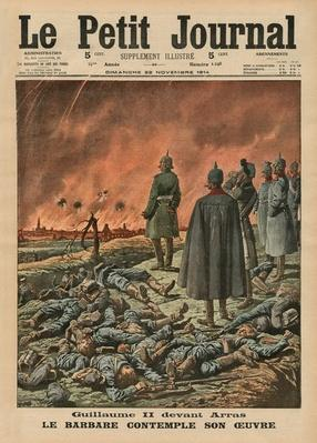 Wilhelm II in front of Arras, the Barbarian considering his work, front cover illustration from 'Le Petit Journal', supplement illustre, 22th November 1914